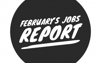 February Jobs Report Remains Strong, But Slump Continues